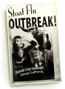 Stoat Flu Outbreak poster